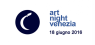 Art Night Venezia edizione 2016